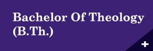 B.Th. - Bachelor of Theology Program